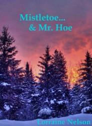 Mistletoe & Mr. Hoe.sm